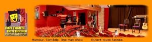 liens et adresse du Café-Théatre à Rocamadour pour des spectacles magiques à deux pas de notre Gîte